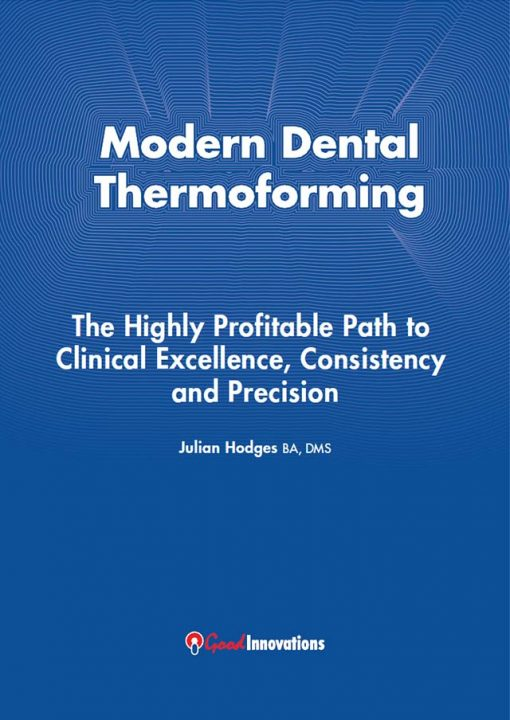 Modern Dental Thermoforming